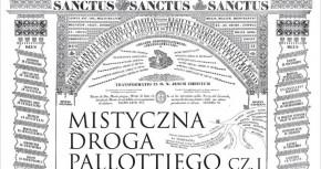 MISTYCZNA DROGA ŚW. WINCENTEGO PALLOTTIEGO. XVI SYMPOZJUM INSTYTUTU PALLOTTIEGO
